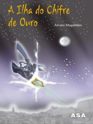 cover image of A Ilha do Chifre de Ouro