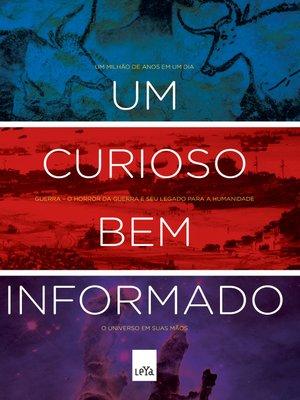 cover image of Um Curioso Bem Informado
