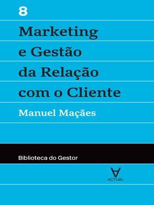 cover image of Marketing e Gestão da Relação com o Cliente--Volume VIII