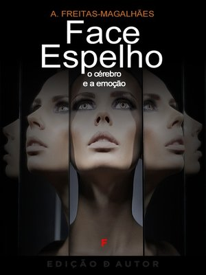 cover image of Face Espelho--O Cérebro e a Emoção