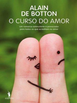 cover image of O Curso do Amor