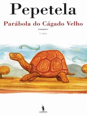 cover image of Parábola do Cágado Velho