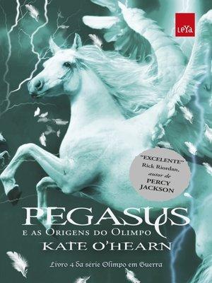 cover image of Pegasus e as origens do Olimpo