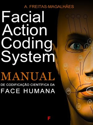 cover image of Facial Action Coding System--Manual de Codificação Científica da Face Humana