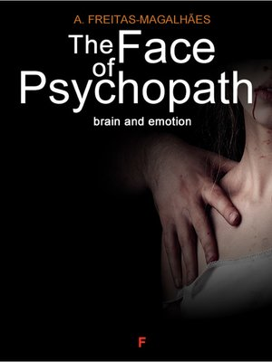 cover image of The Face of Psychopath--Brain and Emotion