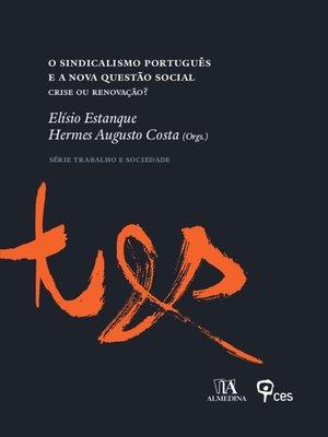 cover image of O Sindicalismo Português e a Nova Questão Social