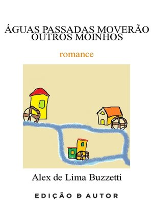 cover image of Águas Passdas Moverão Outros Moinhos
