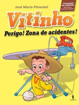 cover image of Vitinho 3--Perigo! Zona de Acidentes!
