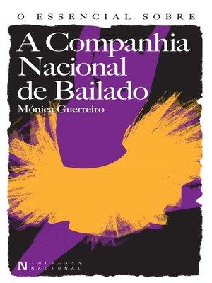 cover image of O Essencial sobre a Companhia Nacional de Bailado