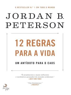 cover image of 12 Regras para a Vida