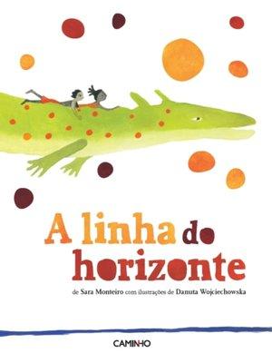 cover image of A linha do horizonte