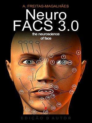 cover image of NeuroFACS 3.0--The Neuroscience of Face