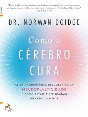 cover image of Como o Cérebro Cura