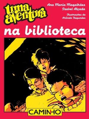 cover image of Uma Aventura na Biblioteca