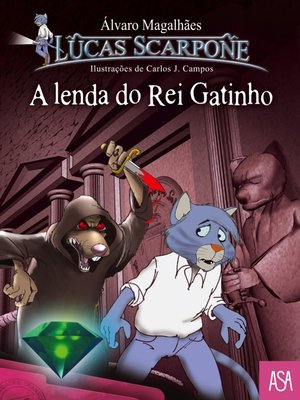 cover image of A Lenda do Rei Gatinho