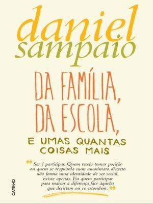 cover image of Da Família, da Escola, e umas quantas coisas mais