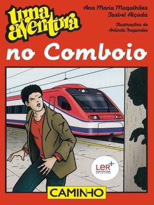 cover image of Uma Aventura no Comboio