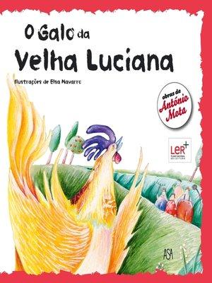 cover image of O Galo da Velha Luciana