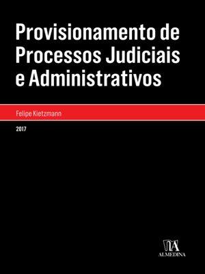 cover image of Provisionamento de Processos Judiciais e Administrativos
