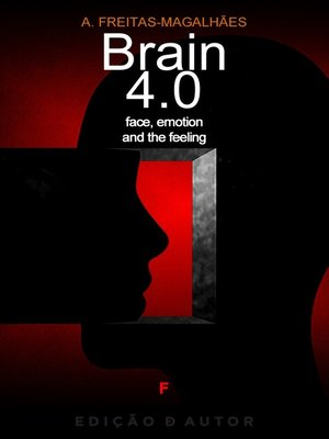 cover image of Brain 4.0--Face, Emotion and the Feeling