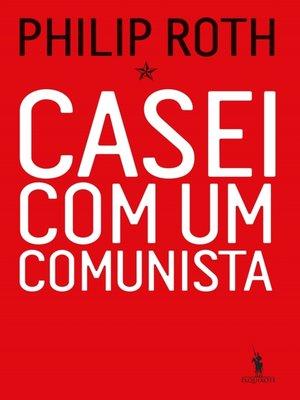 cover image of Casei Com Um Comunista