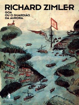 cover image of Goa ou o Guardião da Aurora
