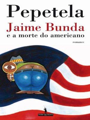 cover image of Jaime Bunda e a morte do americano