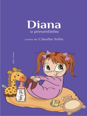 cover image of Diana, o presentinho