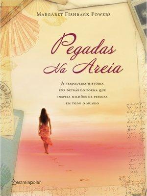 cover image of Pegadas na Areia – 50 Anos de Histórias