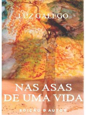 cover image of Nas Asas de Uma Vida