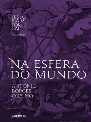 cover image of Na Esfera do Mundo--História de Portugal IV