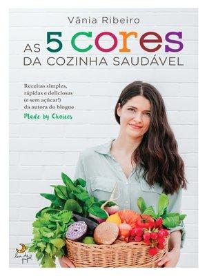 cover image of As 5 Cores da Cozinha Saudável