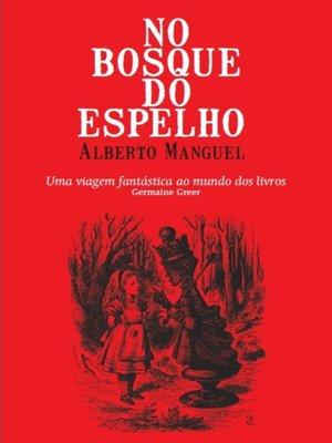 cover image of No Bosque do Espelho