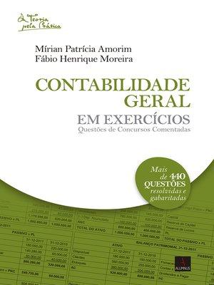 cover image of Contabilidade geral em exercícios