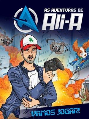 cover image of As Aventuras de Ali-A – Vamos Jogar!