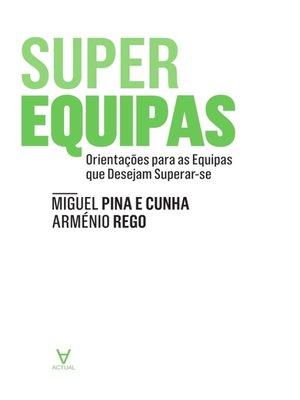 cover image of SuperEquipas--Orientações para as Equipas que Desejam Superar-se