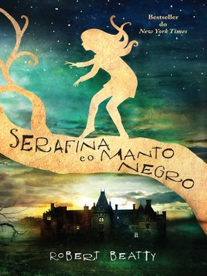 cover image of Serafina e o manto negro