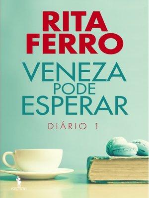 cover image of Veneza Pode Esperar ? Diário 1