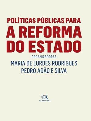 cover image of Políticas Públicas para a Reforma do Estado