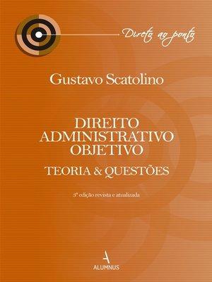 cover image of Direito administrativo objetivo