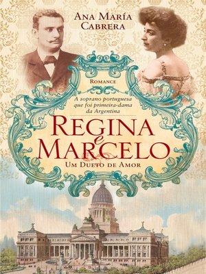 cover image of Regina e Marcelo Um Dueto de Amor