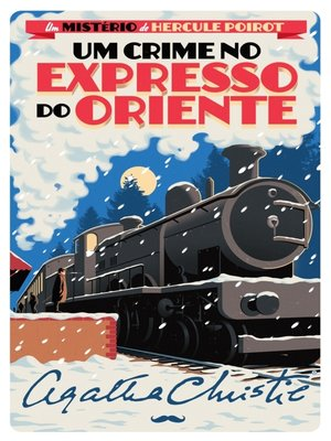cover image of Um Crime no Expresso do Oriente