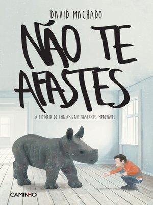 cover image of Não Te Afastes