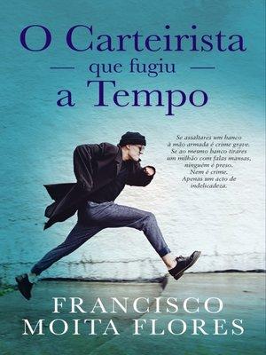cover image of O Carteirista Que Fugiu a Tempo