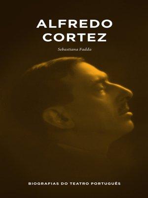 cover image of Alfredo Cortez