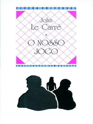 cover image of O Nosso Jogo