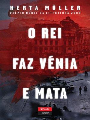 cover image of O Rei Faz Vénia e Mata