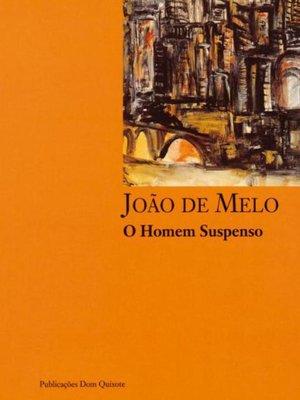 cover image of O Homem Suspenso