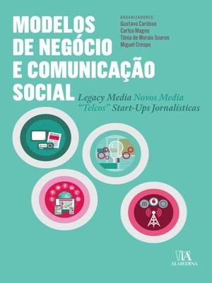 cover image of Modelos de Negócio e Comunicação Social
