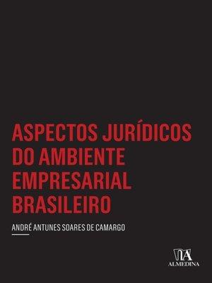 cover image of Aspectos Jurídicos do Ambiente Empresarial Brasileiro